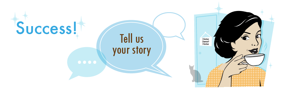 Success - tell us your story